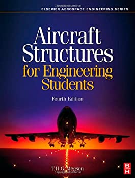 Aircraft Structures for Engineering Students, Fourth Edition (Elsevier Aerospace Engineering)