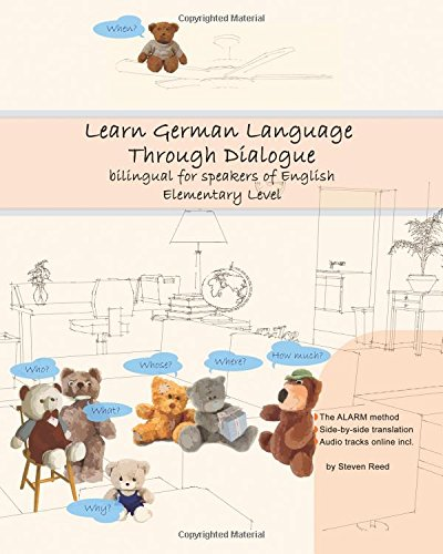 Learn German Language Through Dialogue: bilingual for speakers of English: Volume 5 (Graded German Readers)