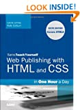 Sams Teach Yourself Web Publishing with HTML and CSS in One Hour a Day: Includes New HTML5 Coverage (Sams Teach Yourself...in One Hour)