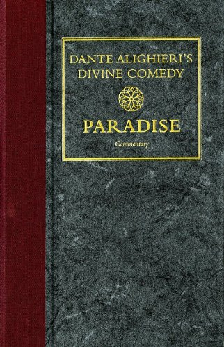 Dante Alighieri's Divine Comedy, Volume 5 and Volume 6: Paradise: Italian Text with Verse Translation and Paradise: Note