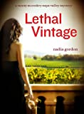 img - for Lethal Vintage (Sunny McCoskey Napa Valley Mystery) book / textbook / text book