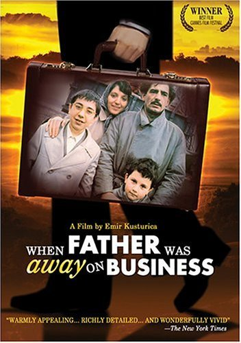 When Father Was Away On Business By Koch Lorber Films