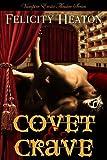 Covet and Crave: Vampire Erotic Theatre Romance Series