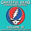 Download Series Vol. 10: 7/21/72 (Paramount Northwest Theatre, Seattle, WA)