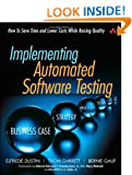 Implementing Automated Software Testing: How to Save Time and Lower Costs While Raising Quality: How to Lower Costs While Raising Quality