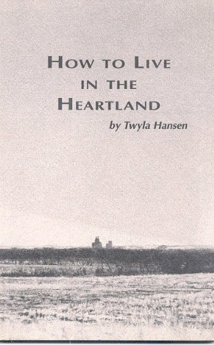 How to Live in the Heartland