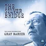 The Silver Bridge: The Classic Mothman Tale | Gray Barker