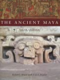 img - for The Ancient Maya, 6th Edition by Robert Sharer (2005-10-07) book / textbook / text book