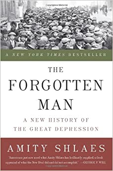 the forgotten man amity shlaes thesis In the forgotten man, amity shlaes, one of the nation's most respected economic commentators, offers a striking reinterpretation of the great depression.