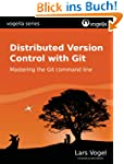 Distributed Version Control with Git...