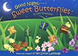 Good Night, Sweet Butterflies (Mini Edition)