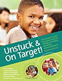img - for Unstuck and On Target!: An Executive Function Curriculum to Improve Flexibility for Children with Autism Spectrum Disorders, Research Edition book / textbook / text book