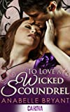 To Love a Wicked Scoundrel