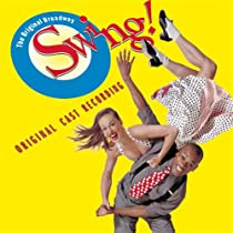 Swing! Original Broadway Cast