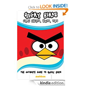 Kindle Daily Deal: Angry Birds Game: Get All Golden Eggs On Angry Birds And Play Online For Free! Angry Birds Walkthrough, Cheats, Tips And Hints Guide: Special Editon, by mobboo. Publication Date: December 10, 2011