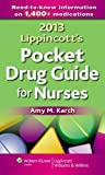 img - for 2013 Lippincott's Pocket Drug Guide for Nurses by Karch, Amy M. 1st (first) Edition (10/10/2012) book / textbook / text book