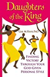 Daughters of the King: Finding Victory Through Your God-Given Personal Style