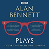 img - for Alan Bennett: Plays: BBC Radio Dramatisations book / textbook / text book