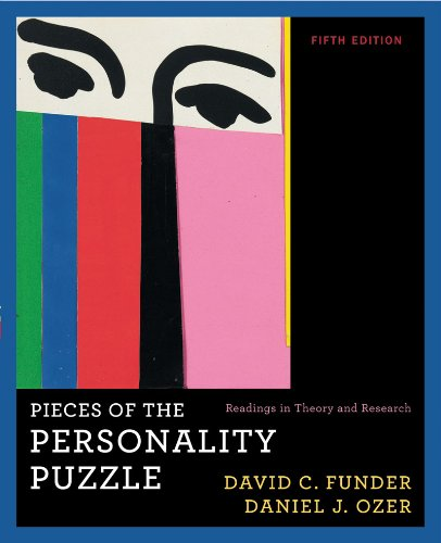 Pieces of the Personality Puzzle: Readings in Theory and...