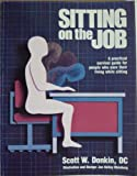 img - for Sitting on the job: A practical survival guide for people who earn their living while sitting book / textbook / text book