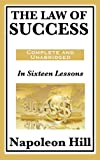 img - for The Law of Success: In Sixteen Lessons: Complete and Unabridged book / textbook / text book