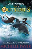 The Outsiders (Gods and Warriors Book 1) Michelle Paver