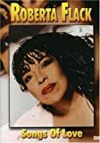 Roberta Flack - Songs Of Love [DVD]