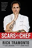 img - for Scars of a Chef: The Searing Story of a Top Chef Marked Forever by the Grit and Grace of Life in the Kitchen book / textbook / text book