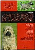 echange, troc Sylvie Renaud - Le chien de berger de Catalogne