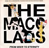 The Macc Lads From Beer To Eternity (1989)