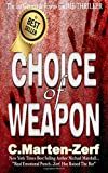 Choice of Weapon