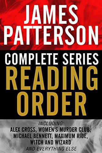 james-patterson-complete-series-reading-order-alex-cross-womens-murder-club-michael-bennett-private-