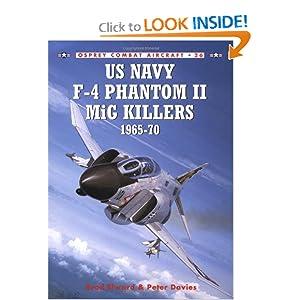 US Navy F-4 Phantom II MiG Killers (1) 1965-1970 (Osprey Combat Aircraft 26) Brad Elward and Peter Davies