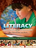 Literacy Assessment & Intervention for Classroom Teachers