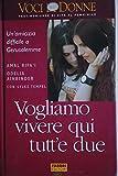 img - for Vogliamo vivere qui tutt'e due book / textbook / text book