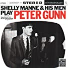 Shelly Manne and His Men Play Peter Gunn