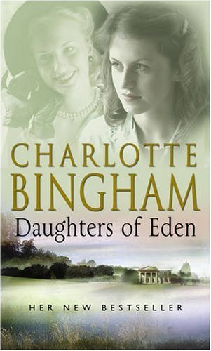 Daughters Of Eden, Charlotte Bingham