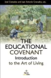 img - for The Educational Covenant: Introduction to the Art of Living (Disciples Books) (Volume 2) book / textbook / text book