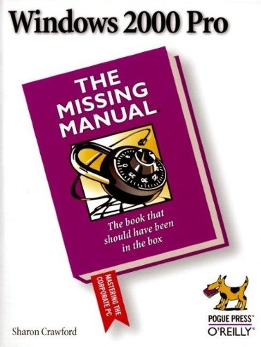 Windows 2000 Pro: The Missing Manual