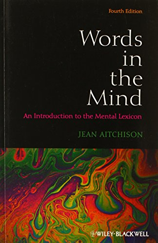 Words in the Mind: An Introduction to the Mental Lexicon