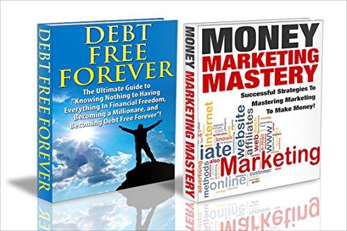 J.J.Jones - Finances Box Set #10: Money Marketing Mastery + Debt Free Forever (Marketing, Money Marketing, Marketing Strategy, Marketing Plan, Advertising, Marketing Management, Debt Free)
