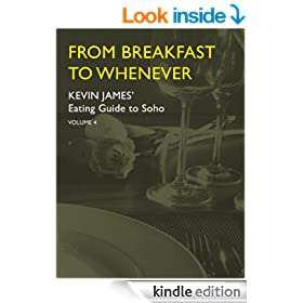 From Breakfast to Whenever - Kevin James' Eating Guide to Soho