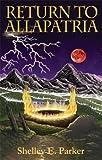 Return to Allapatria (The Allapatria series)
