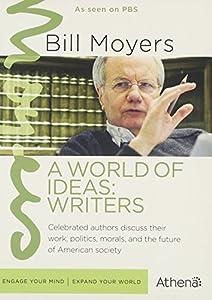 BILL MOYERS: WORLD OF IDEAS - WRITERS