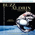Magnificent Desolation: The Long Journey Home from the Moon Audiobook by Buzz Aldrin, Ken Abraham
