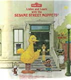 Listen and Learn with the Sesame Street Muppets (Sesame Street)