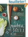 A Mouthful of Stars: A Constellation...