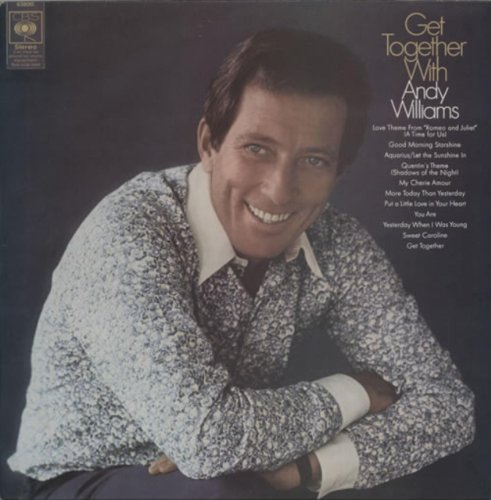Andy Williams - Get Together With Andy Williams - Zortam Music