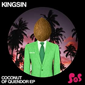 Kingsin Coconut Of Quendor EP