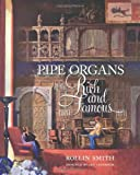 img - for Pipe Organs of the Rich and Famous book / textbook / text book